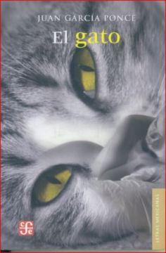 El gato, de Juan García Ponce. Fondo de cultura económica.