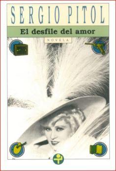 El desfile del amor: de Sergio Pitol, editorial Era.